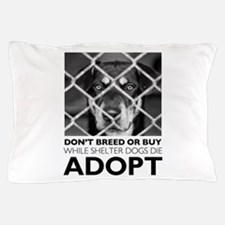 Shelter Dog Pillow Case