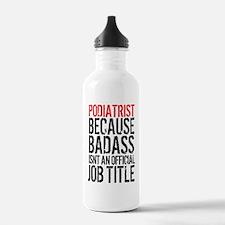 Badass Podiatrist Water Bottle