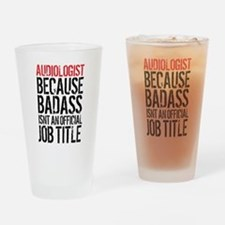 Audiologist Badass Drinking Glass