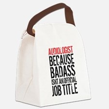 Audiologist Badass Canvas Lunch Bag