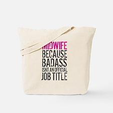 Badass Midwife Tote Bag