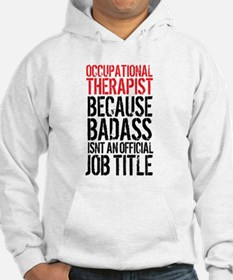Badass Occupational Therapist Hoodie