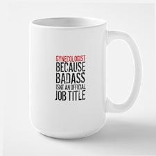 Badass Gynecologist Mugs