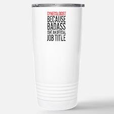 Badass Gynecologist Travel Mug