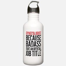 Badass Gynecologist Water Bottle