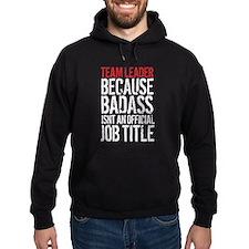 Badass Team Leader Hoodie