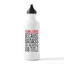 Badass Team Leader Water Bottle
