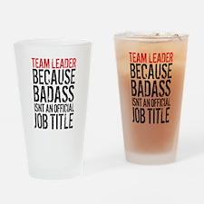 Badass Team Leader Drinking Glass