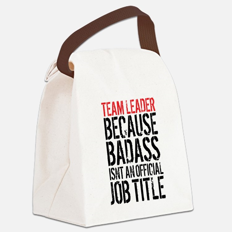 Badass Team Leader Canvas Lunch Bag