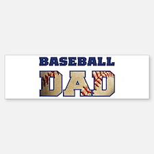 baseball dad Bumper Bumper Bumper Sticker