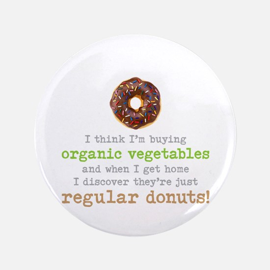 Organic Donuts - Button