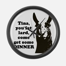 Tina you fat lard... Large Wall Clock