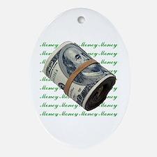MONEY MONEY MONEY Oval Ornament