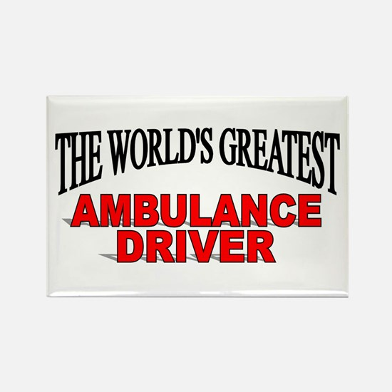"""The World's Greatest Ambulance Driver"" Rectangle"