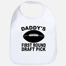 Daddys First Round Draft Pick Football Bib