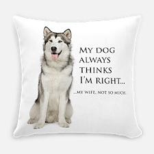 Husky vs Wife Everyday Pillow