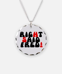 RIGHT SAID FRED! - Necklace