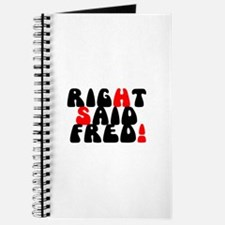 RIGHT SAID FRED! - Journal