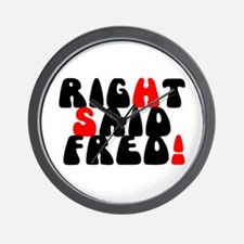 RIGHT SAID FRED! - Wall Clock