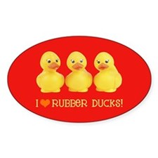 I Love Rubber Ducks Oval Decal