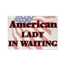 American Lady In Waiting Magnets
