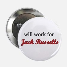 """Will Work for Jack Russells"" 2.25"" Button (10)"