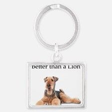 Airedales are much better than Lions Keychains