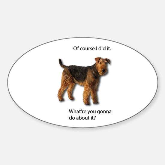 Guilty Airedale Shows No Remorse Decal