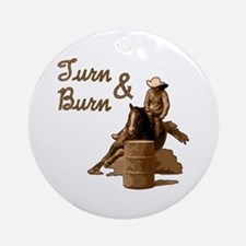 Turn & Burn. Western Cowgirl. Ornament (Round)
