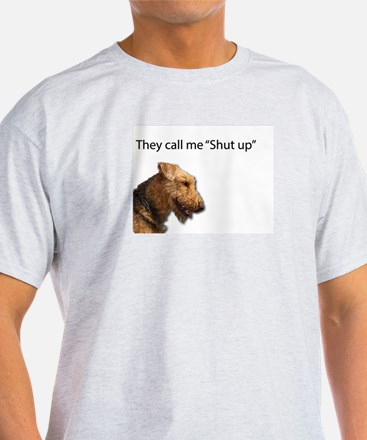 I think my name is Shut Up T-Shirt