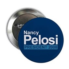 NANCY PELOSI PRESIDENT 2008 Button