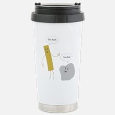 Cute Funny sayings Travel Mug