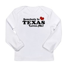 Cute Someone in texas loves me Long Sleeve Infant T-Shirt