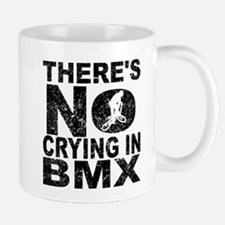 There's No Crying In BMX Mugs