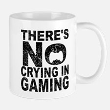 There's No Crying In Gaming Mugs