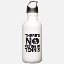 There's No Crying In Tennis Water Bottle