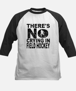 There's No Crying In Field Hockey Baseball Jersey