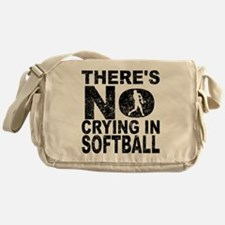 There's No Crying In Softball Messenger Bag