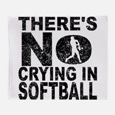 There's No Crying In Softball Throw Blanket
