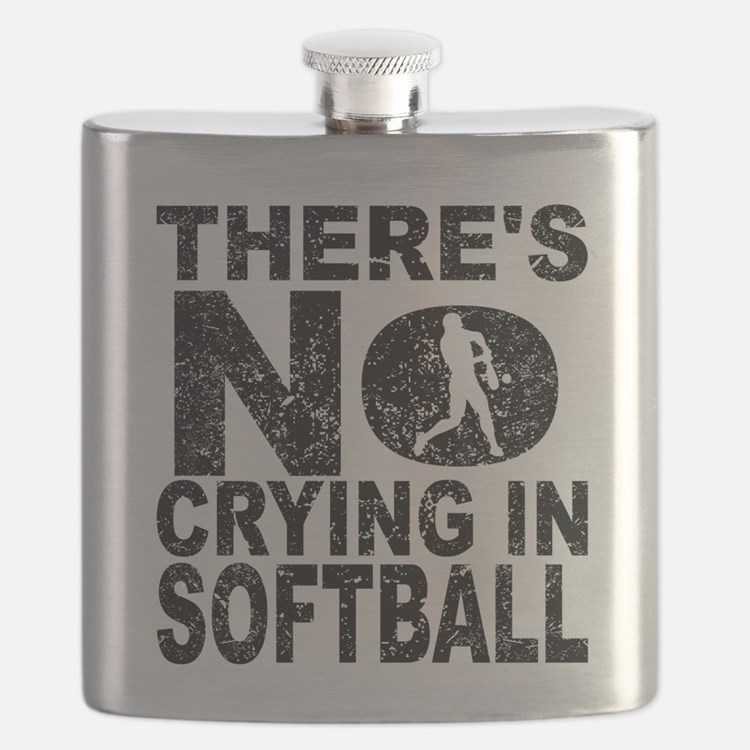 There's No Crying In Softball Flask