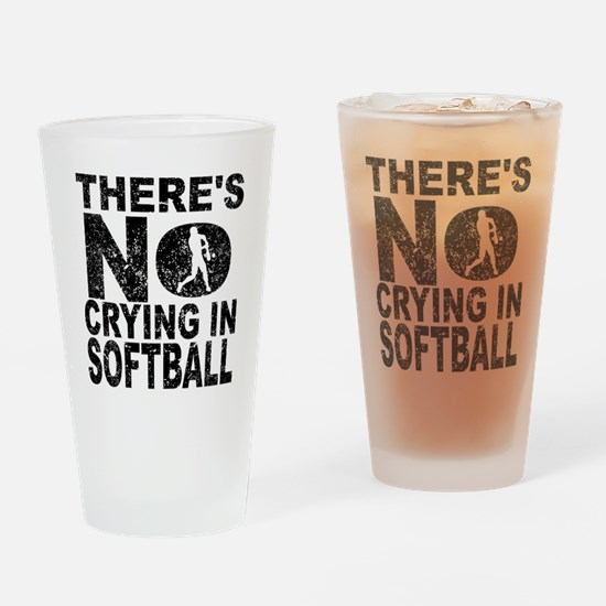 There's No Crying In Softball Drinking Glass