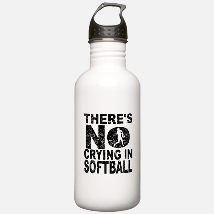 There's No Crying In Softball Water Bottle