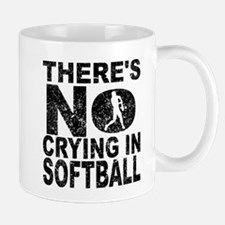 There's No Crying In Softball Mugs