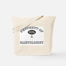 Property of a Mastologist Tote Bag