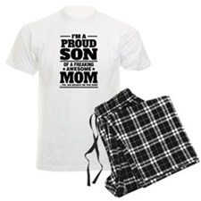 I'm A Proud Son Of A Freaking Awesome Mom Pajamas