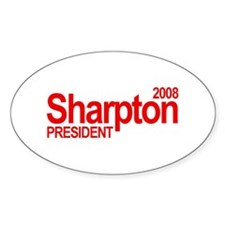 AL SHARPTON PRESIDENT 2008 Oval Decal