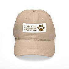 If I Were A Dog...Put to Sleep Hat