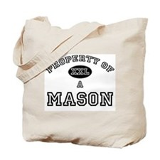 Property of a Mason Tote Bag