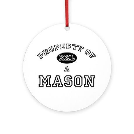 Property of a Mason Ornament (Round)
