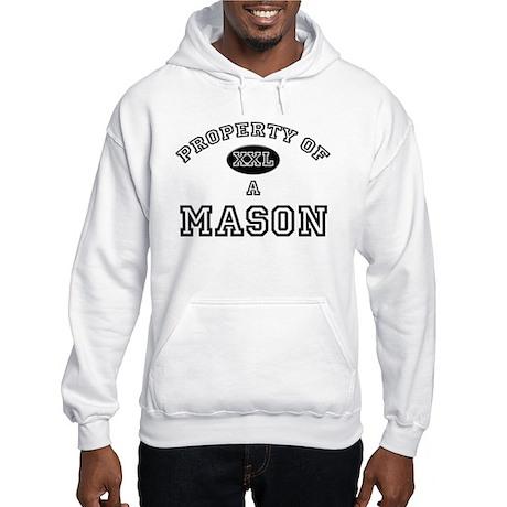 Property of a Mason Hooded Sweatshirt